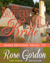 His Brother's Bride (Banks Brothers Bride, #4)