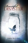 Beautiful Disaster (Beautiful, #1)