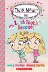 Scholastic Reader Level 2: Twin Magic #1: Lost Tooth Rescue!