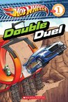 Double Duel (Hot Wheel: Reader Level 1)