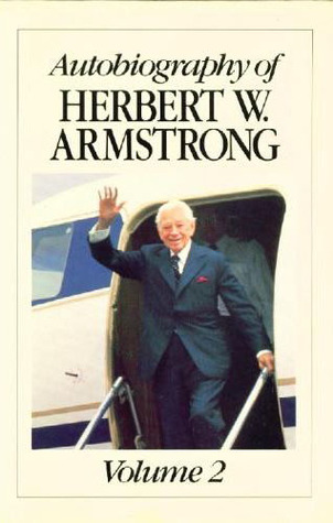 Autobiography of Herbert W. Armstrong Volume 2