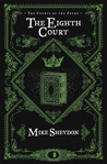 The Eighth Court (Courts of The Feyre, #4)