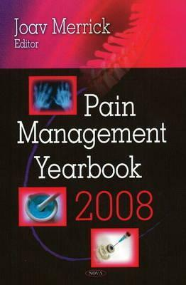 Pain Management Yearbook 2008