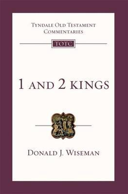 1 And 2 Kings by D.J. Wiseman
