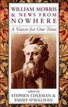 William Morris & News from Nowhere: A Vision for Our Time