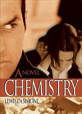 Chemistry by Lewis DeSimone