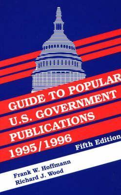 Guide to Popular U.S. Government Publications, 1995-1996