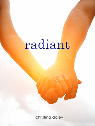 Radiant by Christina Daley