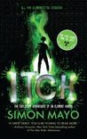 Itch: The Explosive Adventures of an Element Hunter (Itch, #1)
