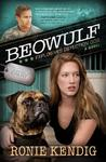 Beowulf: Explosives Detection Dog (A Breed Apart, #3)