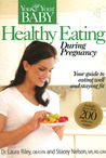 Healthy Eating During Pregnancy (You & Your Baby)