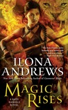 Magic Rises (Kate Daniels, #6)