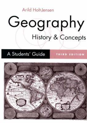 Geography - History and Concepts by Arild Holt-Jensen