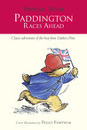 Paddington Races Ahead (Paddington, #13)