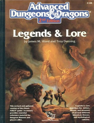 Legends and Lore (Advanced Dungeons and Dragons Second Edition)