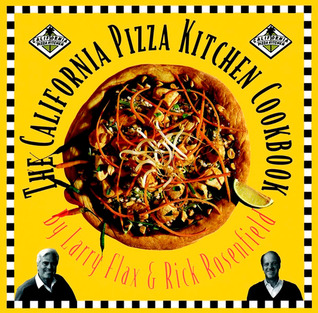 California Pizza Kitchen Cookbook by Larry Flax