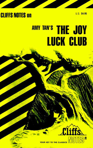 Amy Tan's the Joy Luck Club (Cliffs Notes)