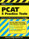 CliffsTestPrep PCAT: 5 Practice Tests