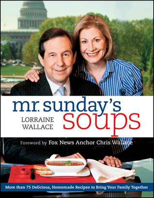 Mr. Sunday's Soups by Lorraine Wallace