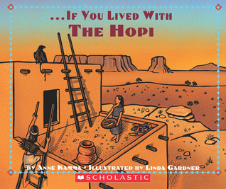 If You Lived With The Hopi Indians by A.P. Koedt