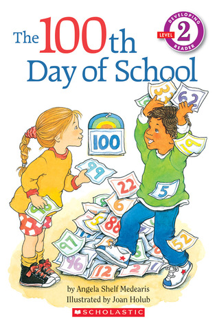 The 100th Day Of School By Angela Shelf Medearis Reviews