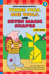 Three Pigs, One Wolf, Seven Magic Shapes