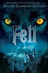 Fell by David Clement-Davies