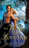 The Wolf Who Loved Me (Westfield Wolves, #5)