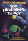 The Hitchhiker's Trilogy (Hitchhiker's Guide, #1-3)