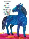 The Artist Who Painted a Blue Horse
