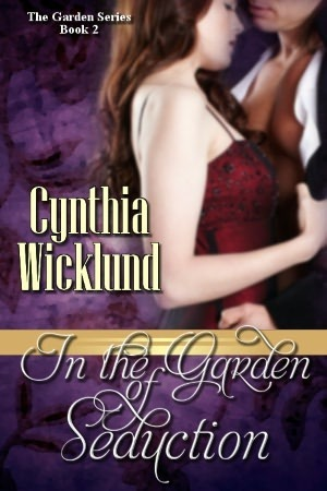 In the Garden of Seduction by Cynthia Wicklund