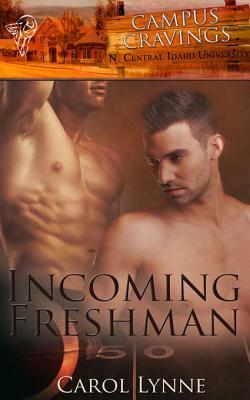 Incoming Freshman by Carol Lynne