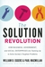The Solution Revolution: How Business, Government, and Social Enterprises Are Teaming Up to Solve Society's Toughest Problems