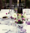 Small Gatherings: Recipes for Cozy Dinner Parties