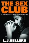The Sex Club (Detective Jackson Mystery, #1)