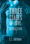 Attraction (Three Stages of Love, #2)