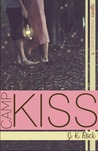 Camp Kiss by J.K. Rock