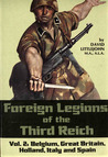 Foreign Legions of the Third Reich Vol.2