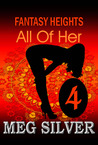 All Of Her (Fantasy Heights, #4)