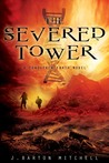 The Severed Tower (Conquered Earth, #2)