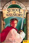 School of Wizardry (Circle of Magic # 1)