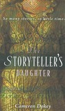 The Storyteller's Daughter: A Retelling of the Arabian Nights (Once Upon a Time #1)