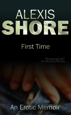 First Time by Alexis Shore