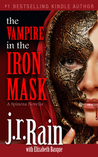 The Vampire in the Iron Mask (Spinoza Series #3)