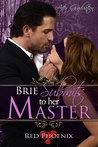 Brie Submits to Her Master (After Graduation, #2)