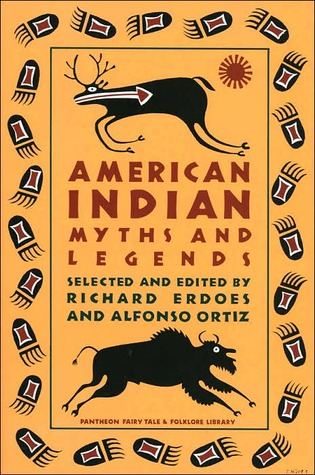 American Indian Myths and Legends by Richard Erdoes