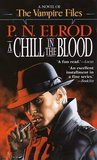 A Chill in the Blood (Vampire Files, #7)