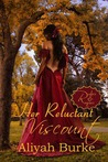 Her Reluctant Viscount by Aliyah Burke