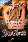 Banished (Erotic Tales Of Long Livery Hall, #3)
