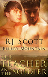 The Teacher and the Soldier (Ellery Mountain, #2)
